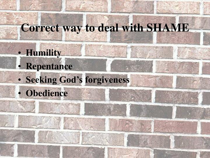 Correct way to deal with SHAME