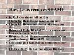 how jesus removes shame