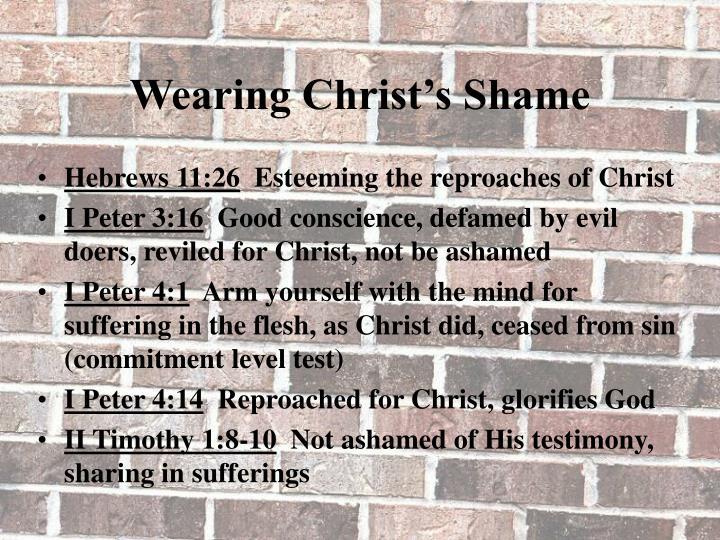 Wearing Christ's Shame