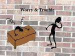 worry trouble1