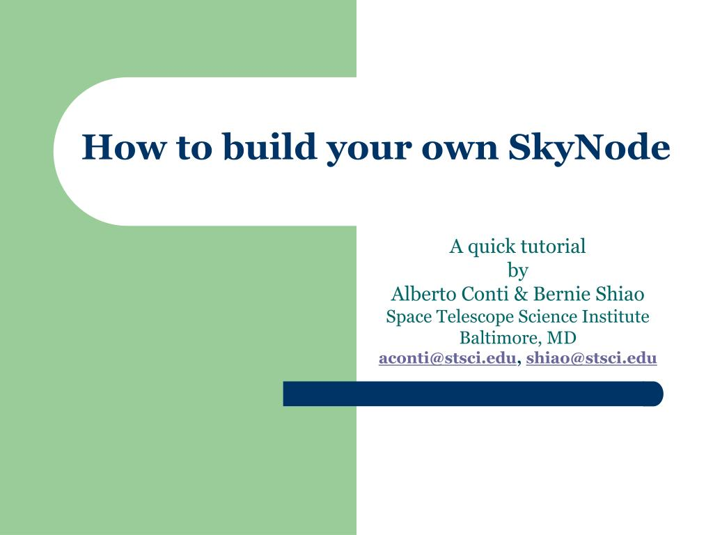 How to build your own SkyNode
