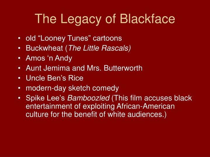 The Legacy of Blackface