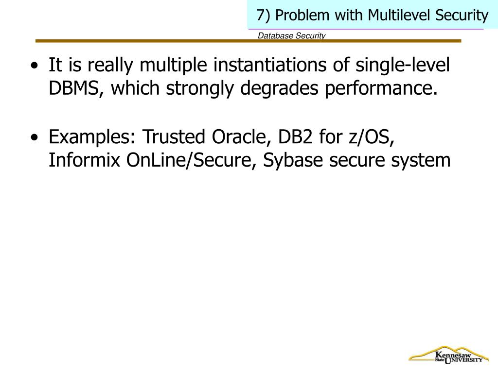 7) Problem with Multilevel Security