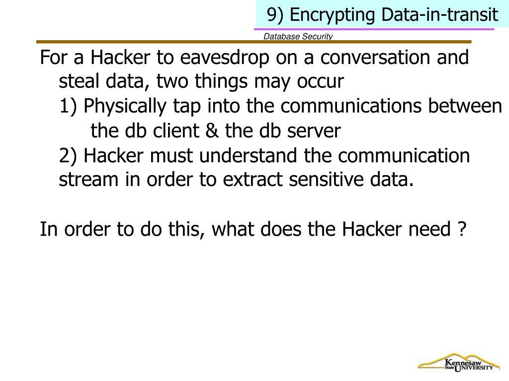 9) Encrypting Data-in-transit