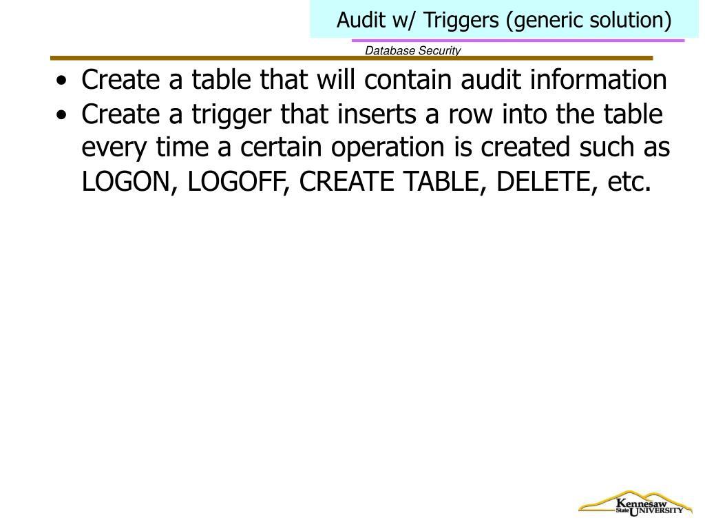 Audit w/ Triggers (generic solution)