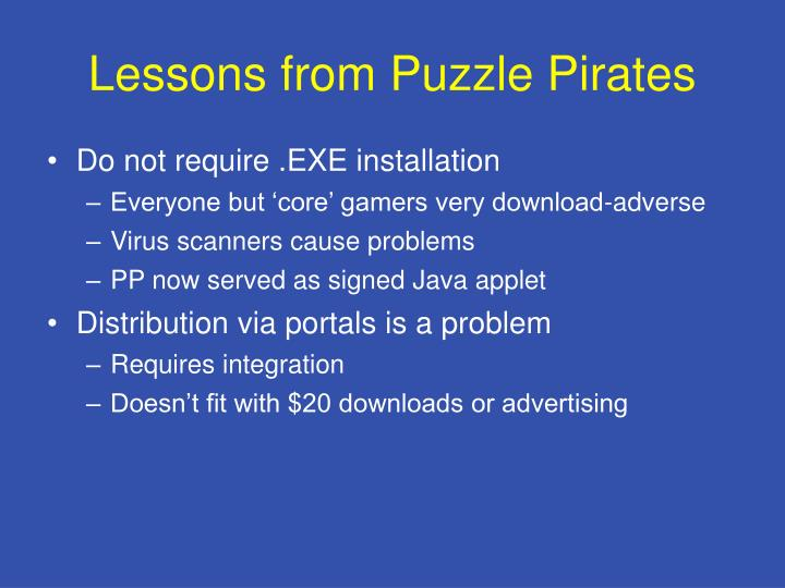 Lessons from Puzzle Pirates