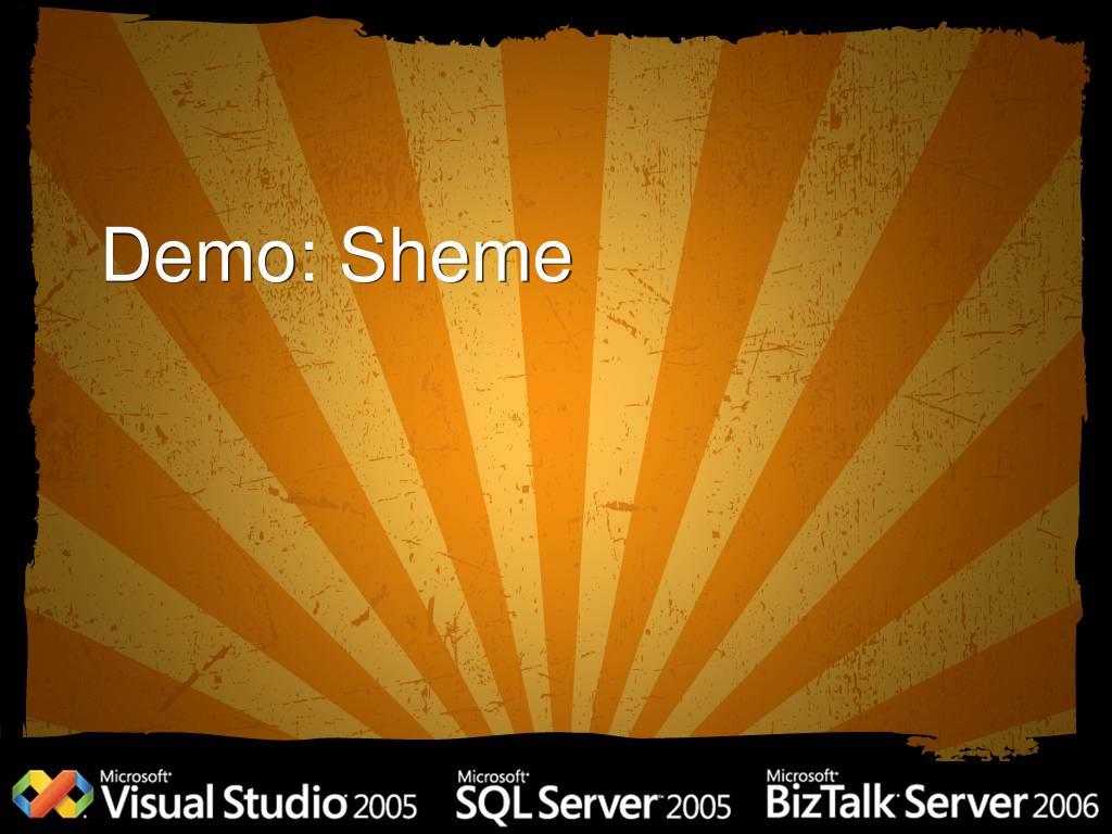 Demo: Sheme