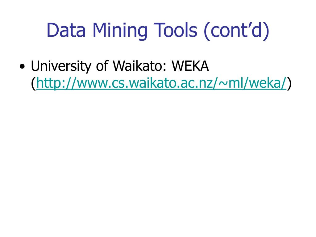 Data Mining Tools (cont'd)