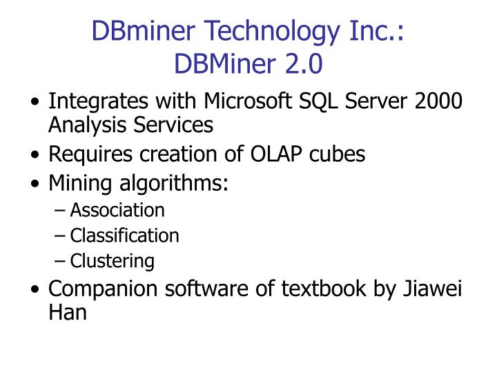 Dbminer technology inc dbminer 2 0