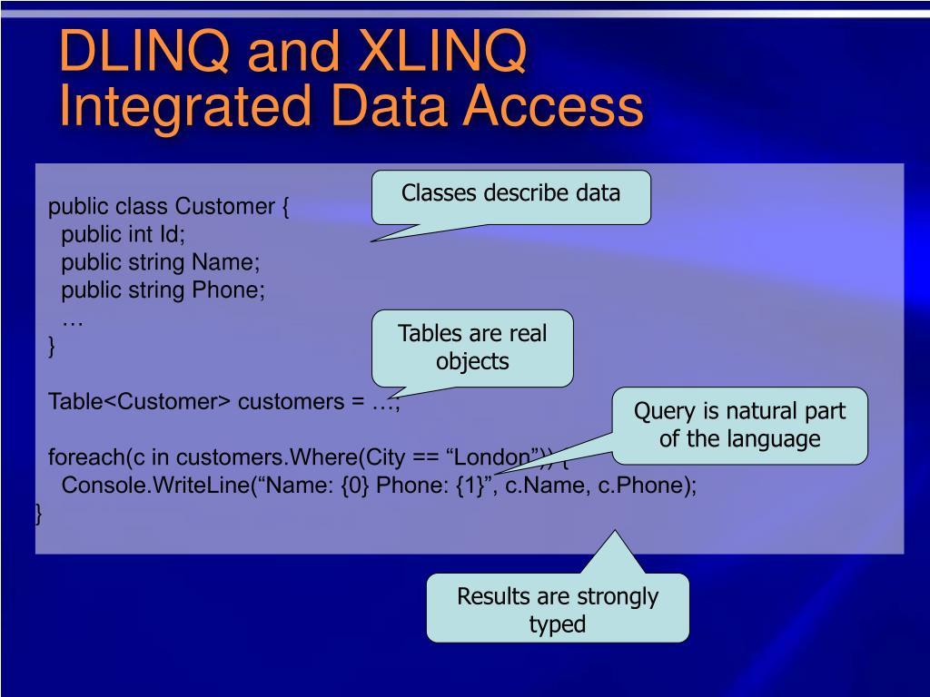 DLINQ and XLINQ