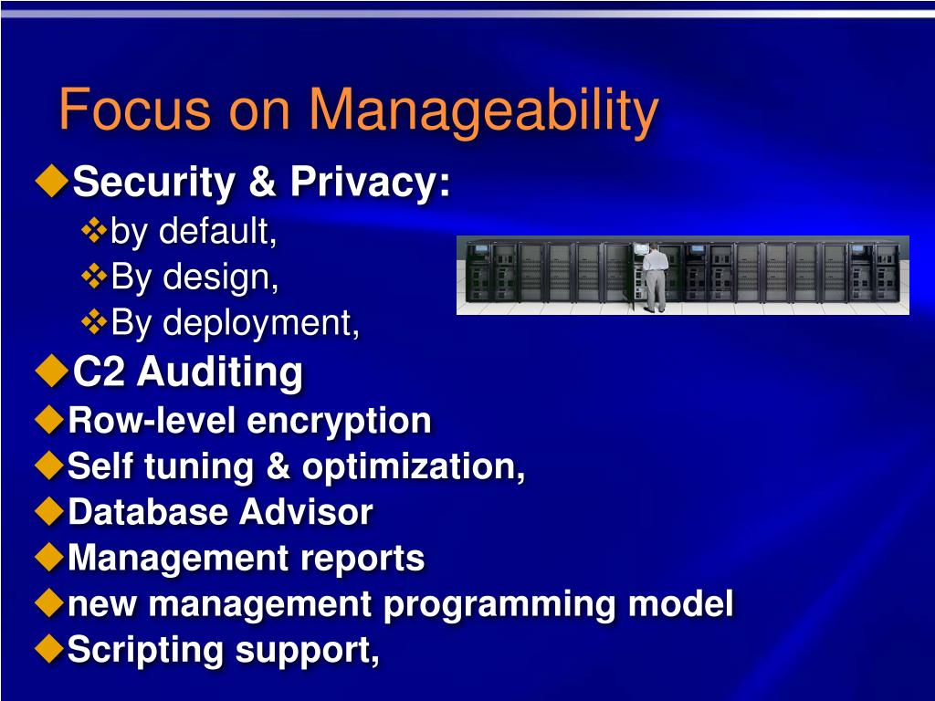 Focus on Manageability