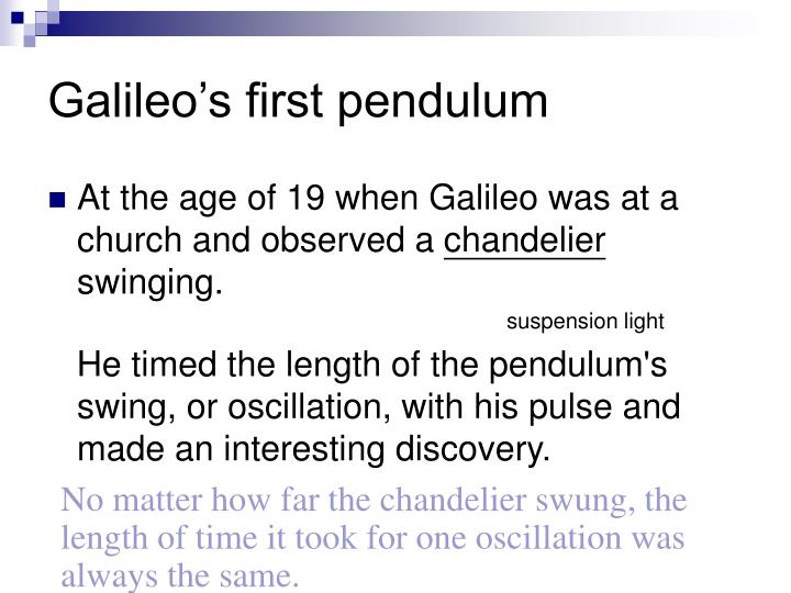 Galileo's first pendulum
