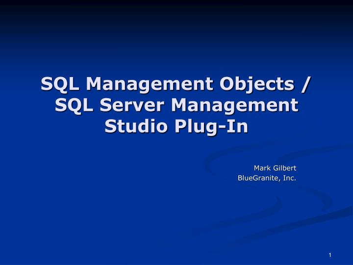 Sql management objects sql server management studio plug in