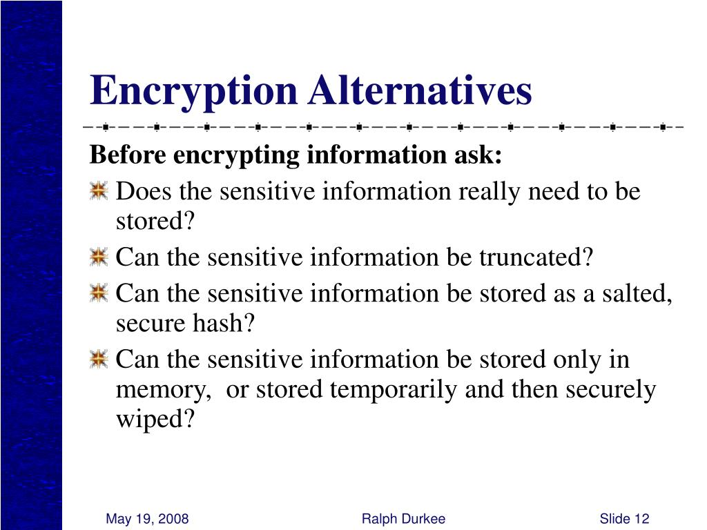 Encryption Alternatives