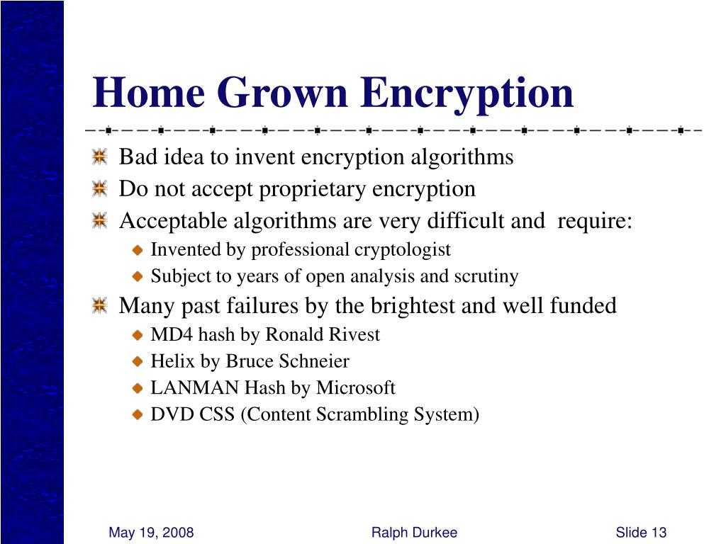 Home Grown Encryption