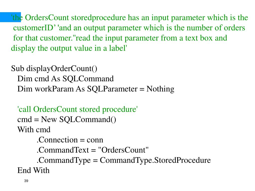 'the OrdersCount storedprocedure has an input parameter which is the