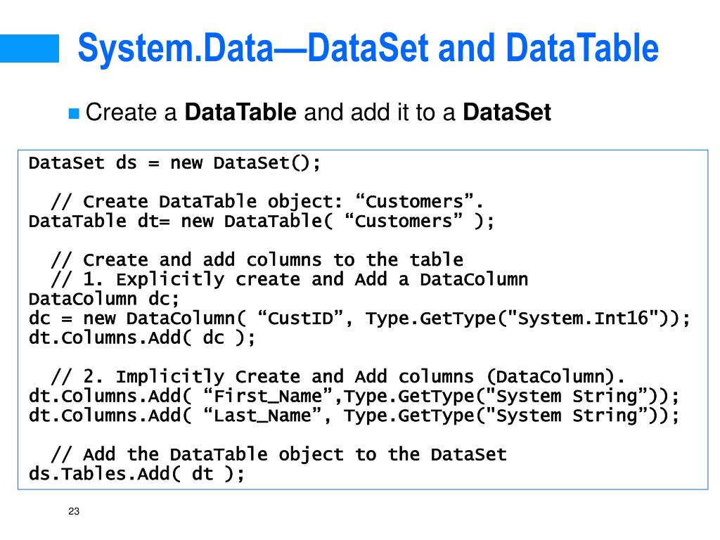 System.Data—DataSet and DataTable