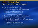 net integration key theme choice control