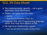 sql 99 data model