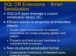 sql or extensions smart serialization
