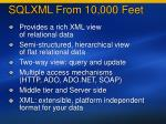 sqlxml from 10 000 feet