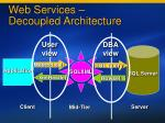 web services decoupled architecture
