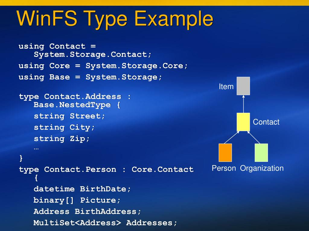 WinFS Type Example