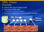 xml views overview