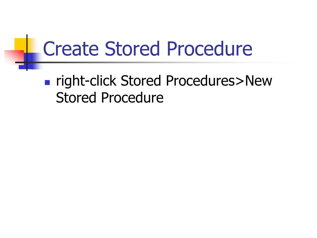 Create Stored Procedure