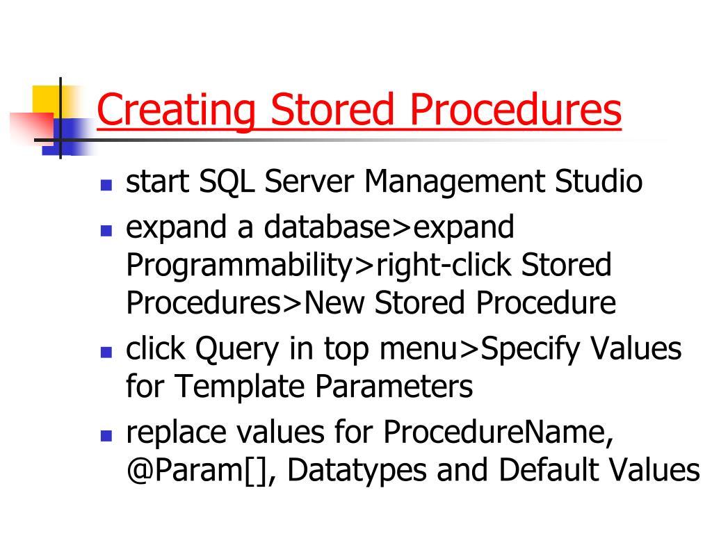 Creating Stored Procedures