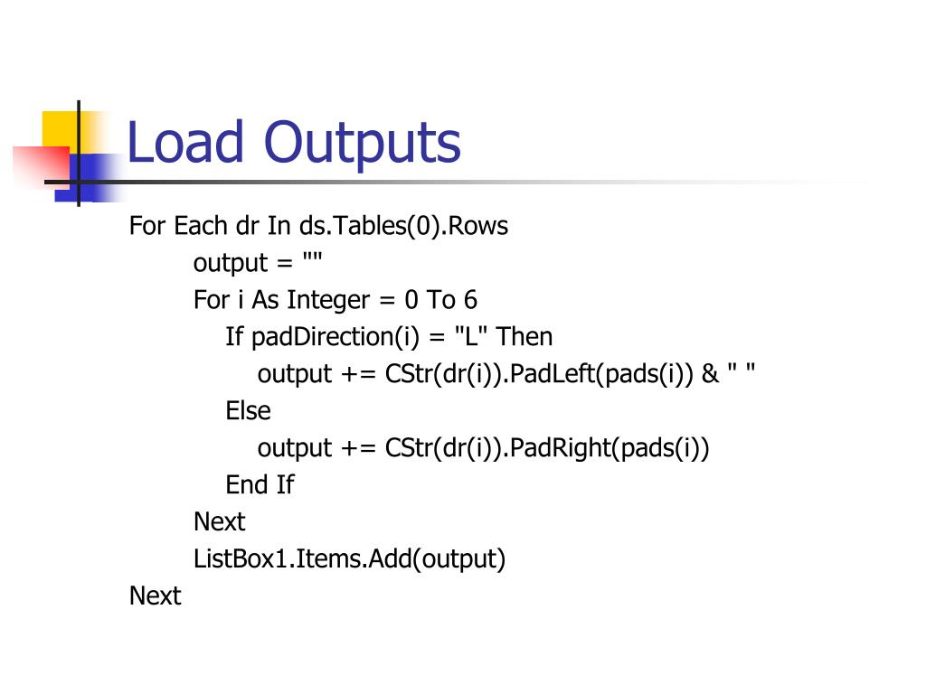Load Outputs