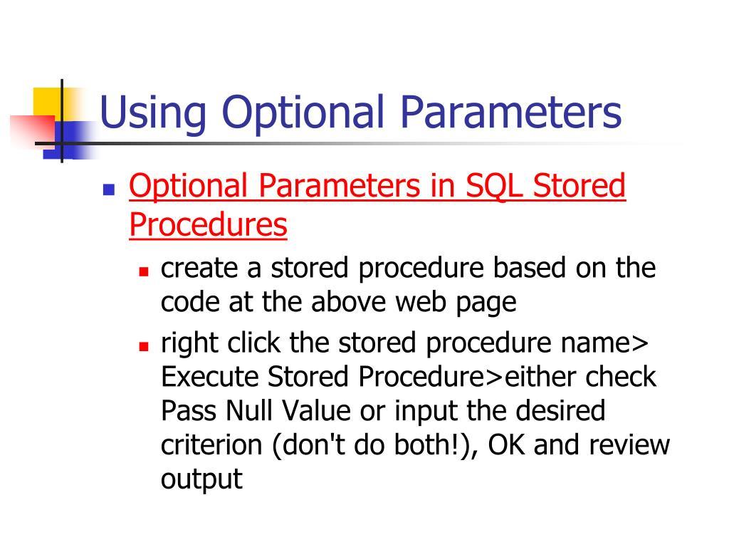 Using Optional Parameters