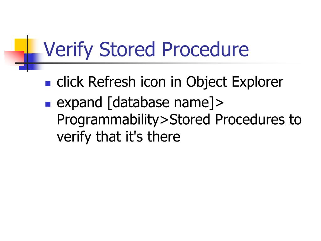 Verify Stored Procedure