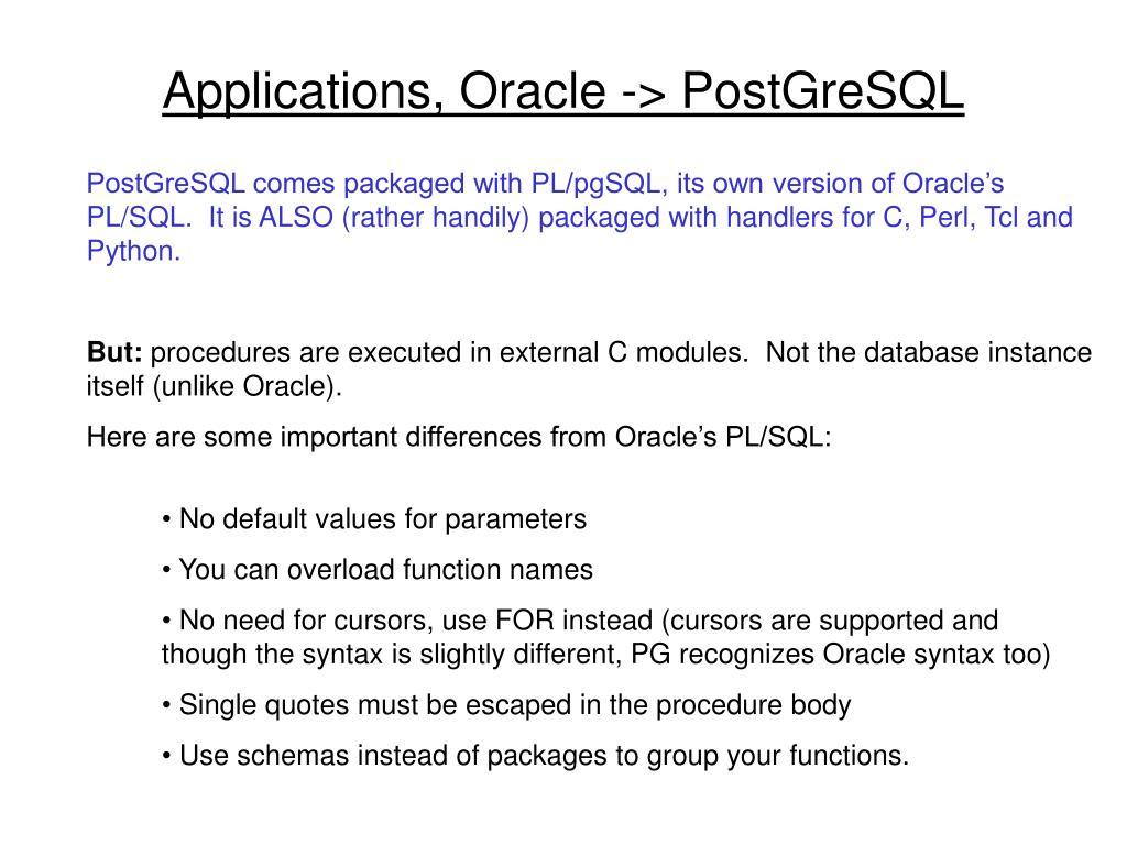 Applications, Oracle -> PostGreSQL