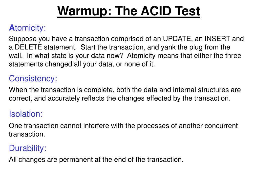 Warmup: The ACID Test