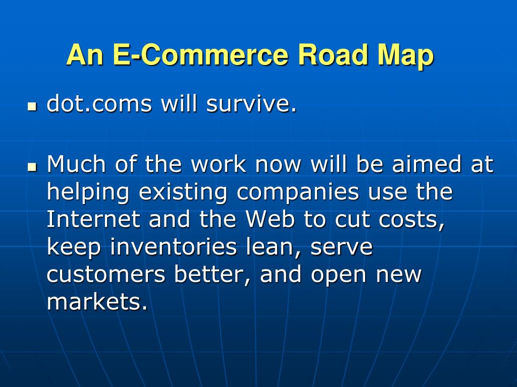 An E-Commerce Road Map