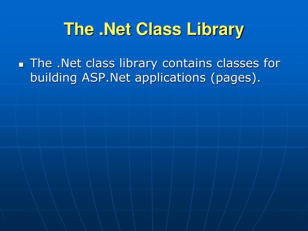 The .Net Class Library