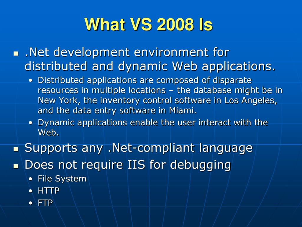 What VS 2008 Is
