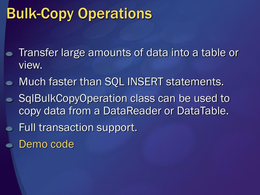 Bulk-Copy Operations