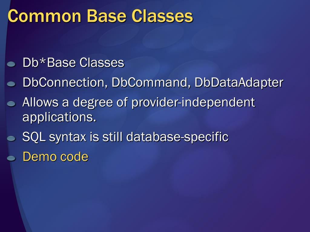 Common Base Classes