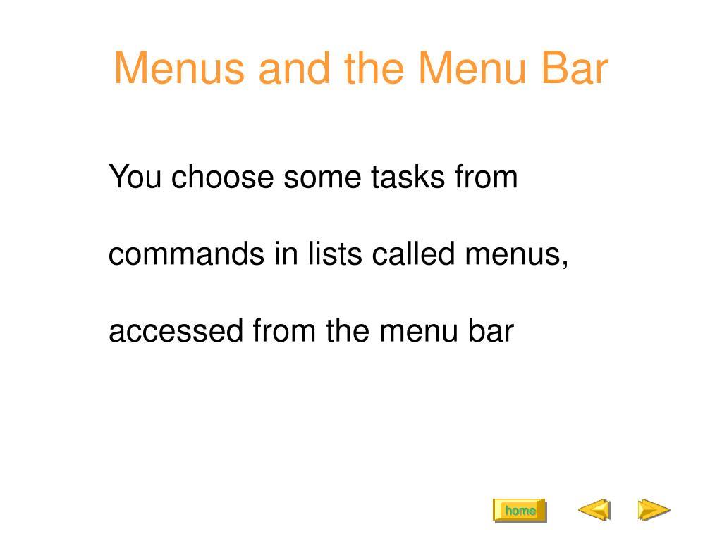 Menus and the Menu Bar