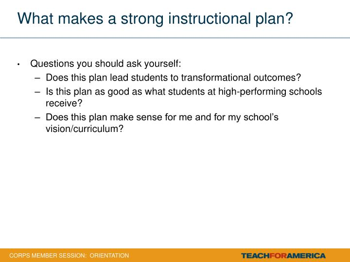 What makes a strong instructional plan?