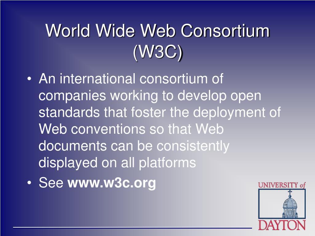 World Wide Web Consortium (W3C)