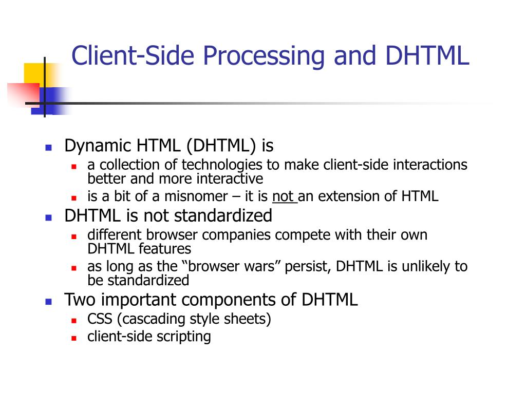 Client-Side Processing and DHTML