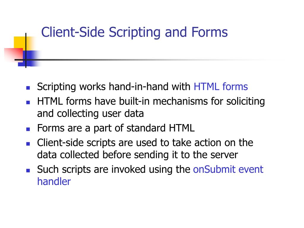 Client-Side Scripting and Forms