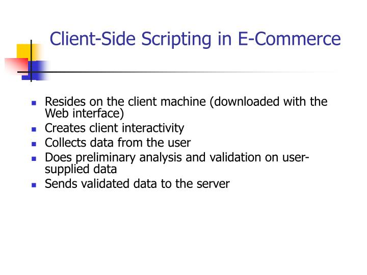 Client side scripting in e commerce