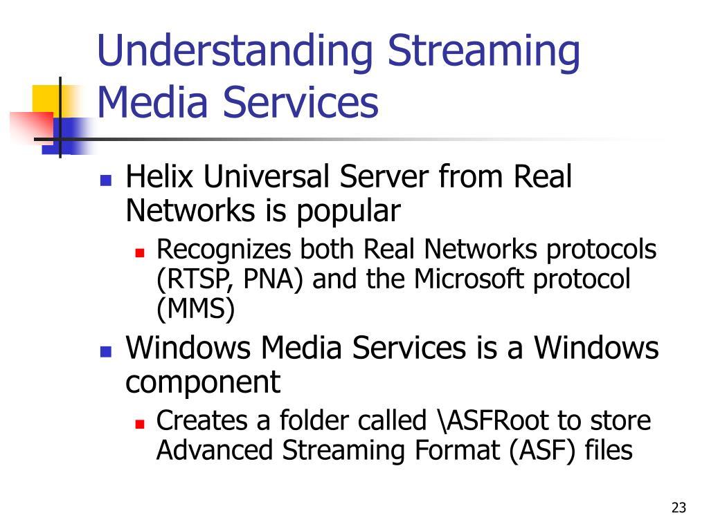 Understanding Streaming Media Services