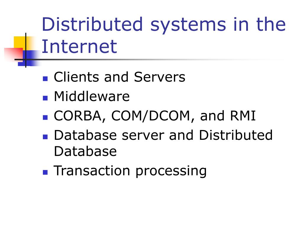 Distributed systems in the Internet