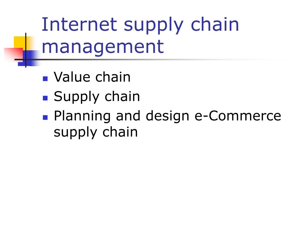 Internet supply chain management