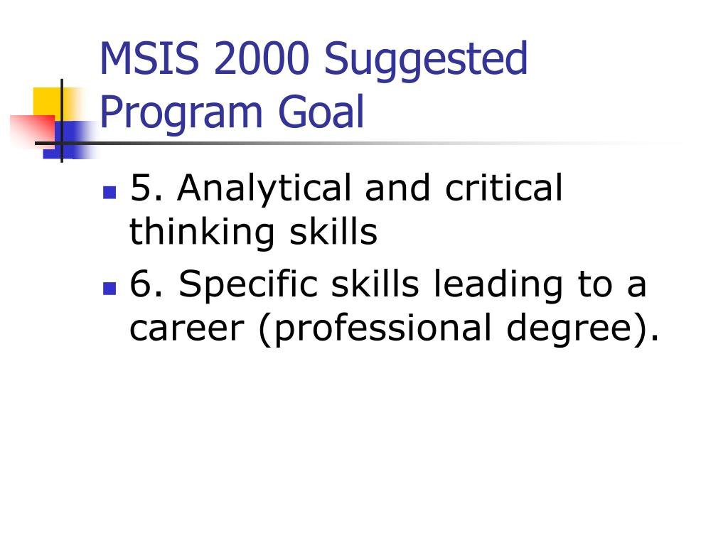MSIS 2000 Suggested Program Goal